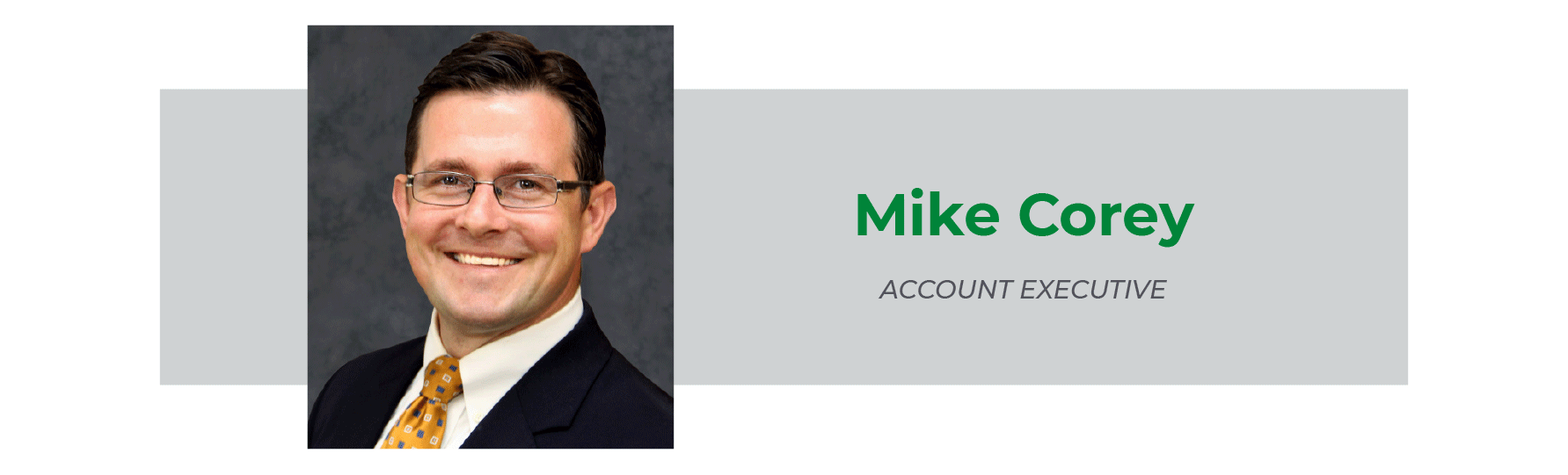 Mike Corey Account Exec.